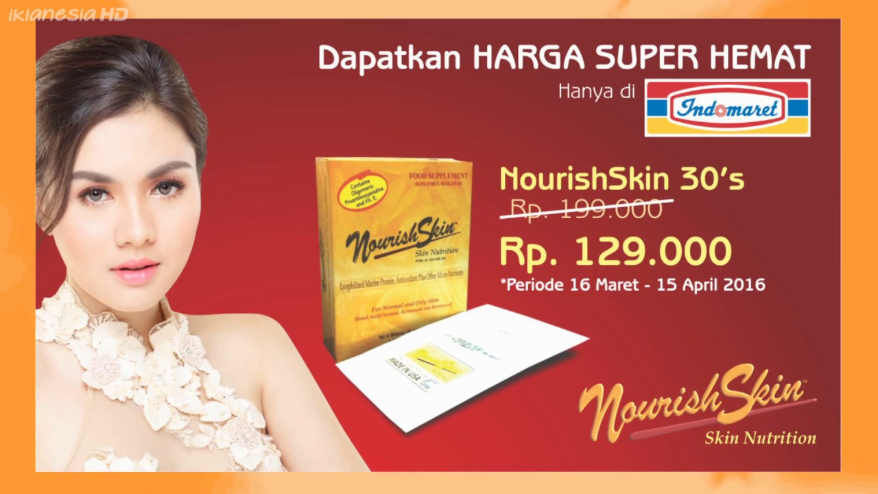 Iklan Nourish Skin The Original Formula Of Nutrition Since 1999