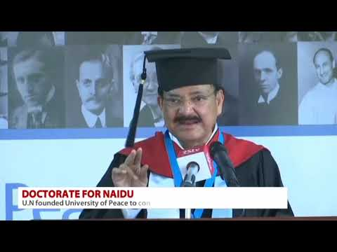 Vice President Shri M Venkaiah Naidu receives Honorary Doctorate from University for Peace