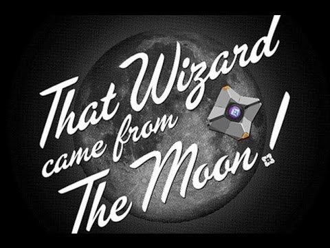 That wizard came from the moon