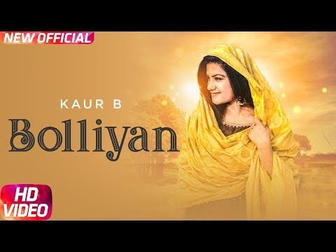 Bolliyan (Full Video) | Kaur B | Latest Punjabi Song 2018 | Speed Records