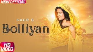 Bolliyan (Full ) | Kaur B | Latest Punjabi Song 2018 | Speed Records