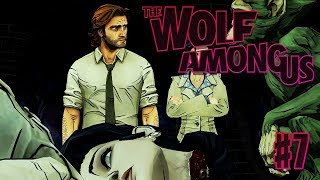 The Wolf Among Us: Episode 2 Part 2 - THE BODY (Telltale Game Series)