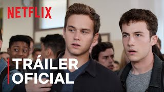 13 Reasons Why: Temporada final | Tráiler oficial | Netflix