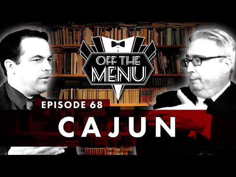 Off the Menu: Episode 68 - Cajun