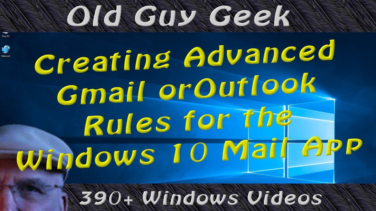 Create Advanced Gmail or Outlook Rules for Windows 10 Mail App