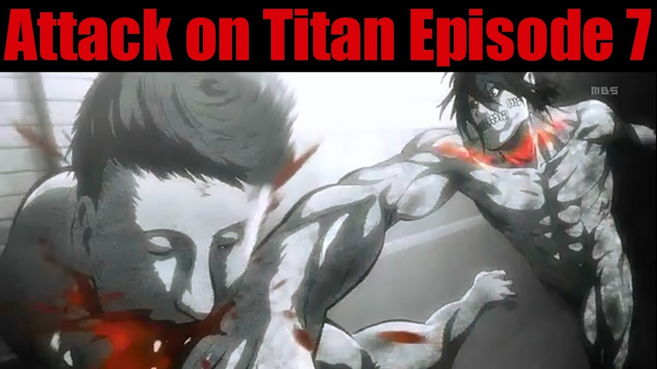 Attack on Titan Episode 7 Review - YouTube