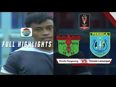 Persita Tangerang (0) vs (2) Persela Lamongan - Full Highlights | Piala Presiden 2019