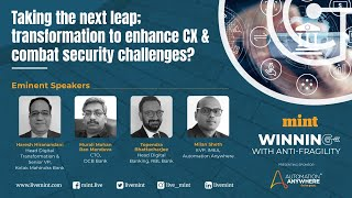 Taking the next leap, transformation to enhance CX & combat security challenges