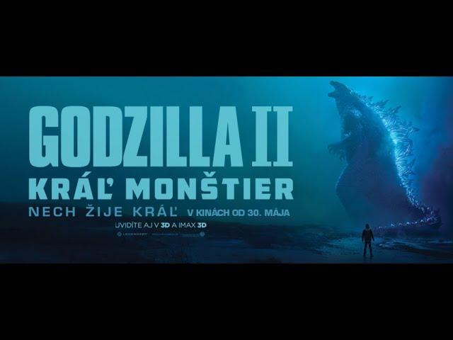 GODZILLA II: KRÁĽ MONŠTIER - v kinách od 30. mája  - trailer F7 (slovenské titulky)