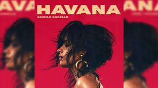 Camila Cabello - Havana (Without Young Thug)