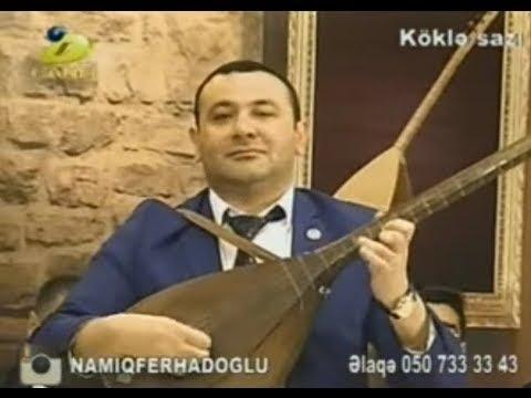 Aşıq Namiq Fərhadoğlu,aşıq...