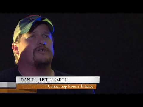 Daniel Justin Smith: Connecting from a Distance