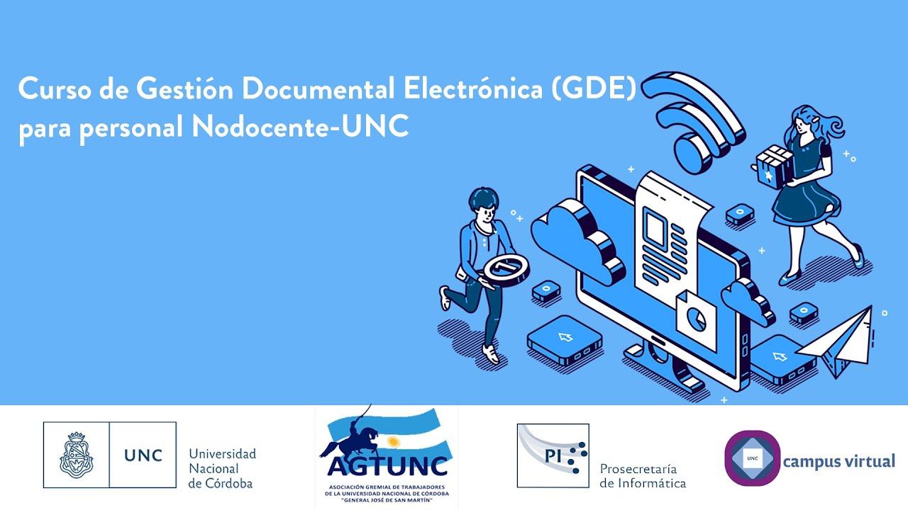 Comenzaron Los Cursos Virtuales Sobre Gestión Documental Electrónica Gde Universidad Nacional De Córdoba