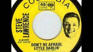 Play Don't Be Afraid Little Darlin'