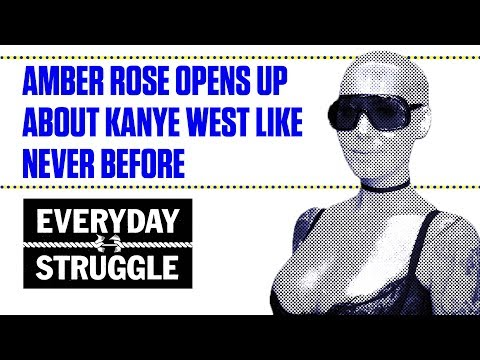 Amber Rose Opens Up About Kanye West Like Never Before