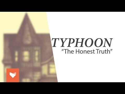"Typhoon - ""The Honest Truth"""