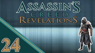 Let Me Show You | Assassin's Creed Revelations | #24