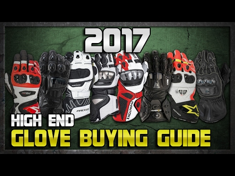 2017 High End Race Gloves Buying Guide from Sportbiketrackgear.com