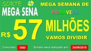 PALPITE MEGA SENA - 1860 #SorteMegaSena - sábado