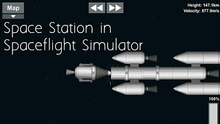 """How to Make a Working """"Space Station"""" In Spaceflight Simulator"""