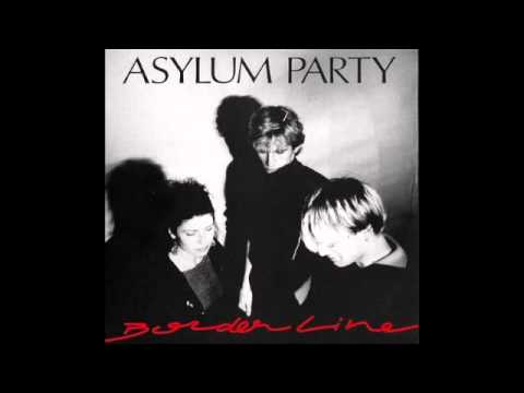 Asylum Party - Borderline (Full Album)