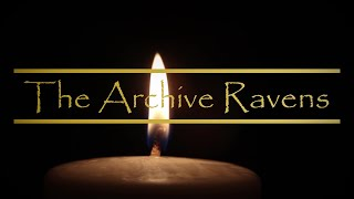 The Candle - The Archive Ravens