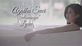 Agatha Suci - Selamanya (Lyric)