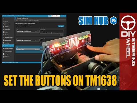 How to Set the Button on TM1638 Dashboard | SimHub - DIY Steering Wheel