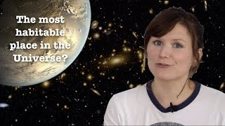 Where is the most habitable place in the Universe? | Cosmobiology