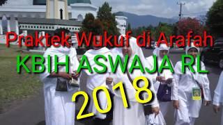 Download Video PRAKTEK WUKUF DI ARAFAH 2018_KBIH ASWAJA RL MP3 3GP MP4
