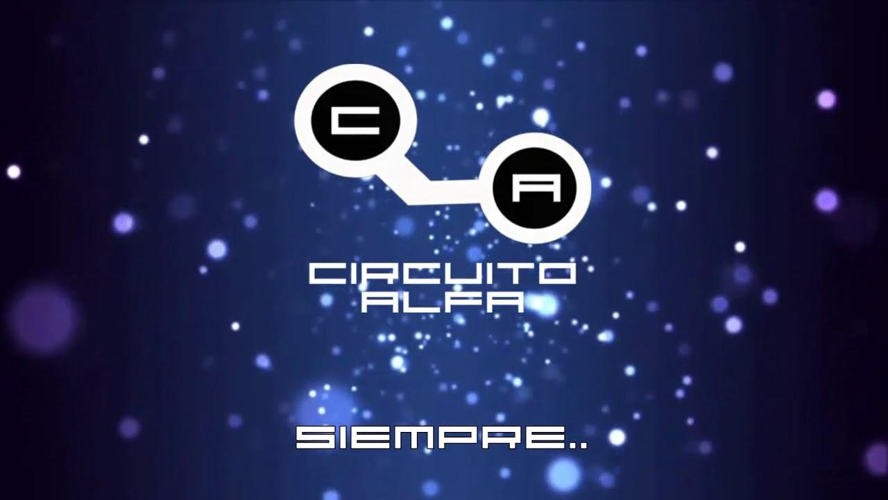 Circuito Alpha : Circuito alfa una nueva vida youtube