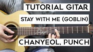 (Tutorial Gitar) CHANYEOL,Punch - Stay With Me   Mudah Dan Cepat Dimengerti Untuk Pemula