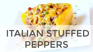 Italian Style Stuffed Peppers | Clean & Delicious