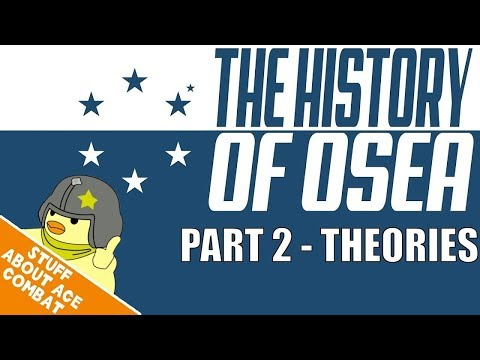 The History of Osea (Part 2) - Episode #7 - Stuff About Ace Combat