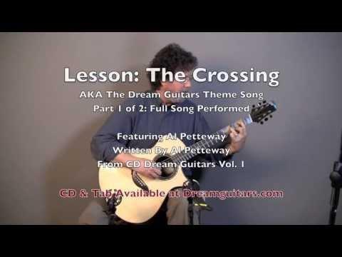 "Dream Guitars Lesson - ""The Crossing"" Lesson Pt 1 - Al Petteway"