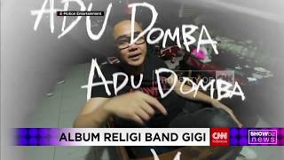 "Gigi Daur Ulang Lagu Rhoma Irama ""Adu Domba"""
