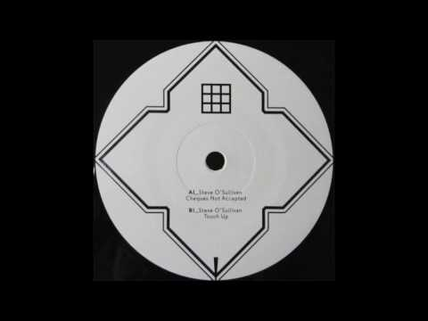 Steve O'Sullivan - Cheques Not Accepted (re-mastered) (Sushitech Records)