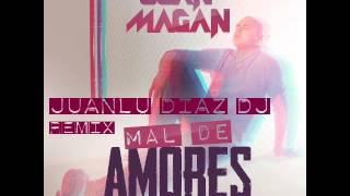 Juan Magan  Mal De Amores Juanlu Diaz Dj Remix 2013) @JuanluDiazDj