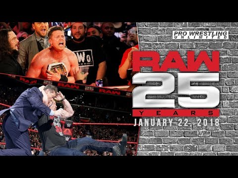 RAW 25 Anniversary Review(1/122/2018): What The F*%K Did We See Tonight?