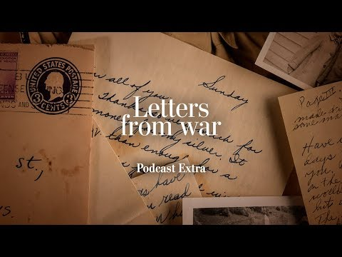 Episode 3 - Discussion: Part I | LETTERS FROM WAR podcast | The Washington Post