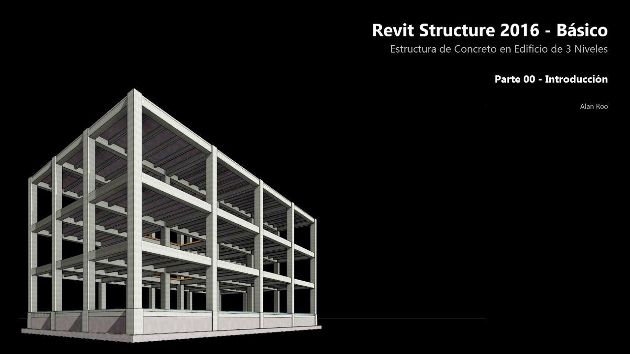00. Revit Structure 2016 - Estructura de Concreto - Introducción ...