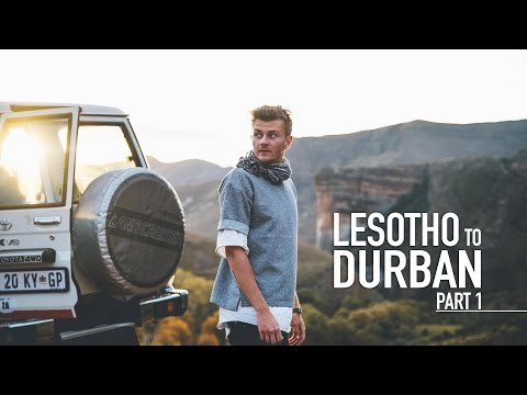LESOTHO TO DURBAN: Part 1