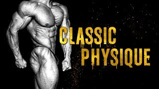 CLASSIC PHYSIQUE MOTIVATION - ALL THE WAY