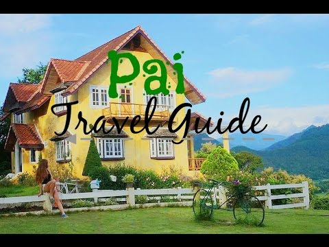 Pai Travel Guide [ My TOP 10 Activities ] Backpacking Thailand