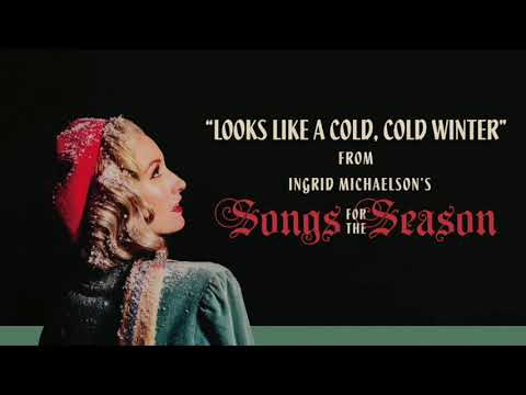 Ingrid Michaelson - Looks Like A Cold, Cold Winter mp3 baixar