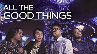 "Up Dharma Down - ""All The Good Things""  - Official Video"