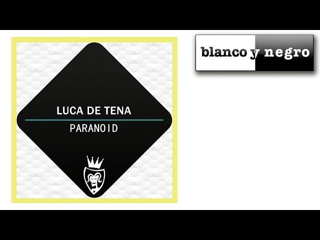 Luca de Tena - Paranoid (Official Video)