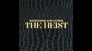 Macklemore and Ryan Lewis- Gold