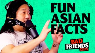The Boys Discuss Asian Facts | Bad Friends Clips