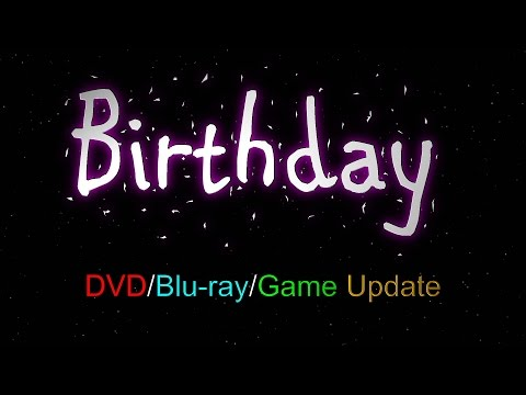 Birthday DVD/Blu-ray/Game Update